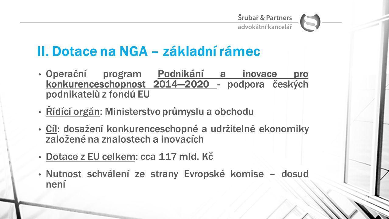 II. Dotace na NGA – základní rámec