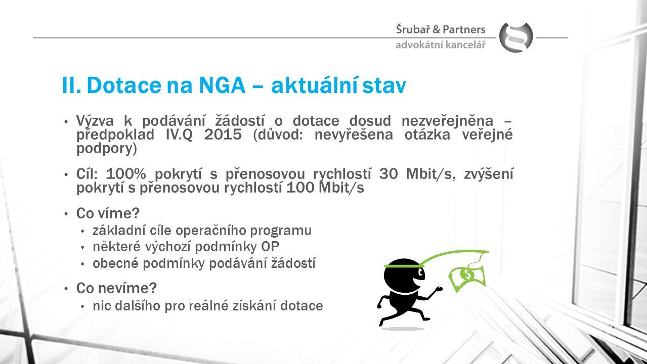 II. Dotace na NGA – aktuální stav