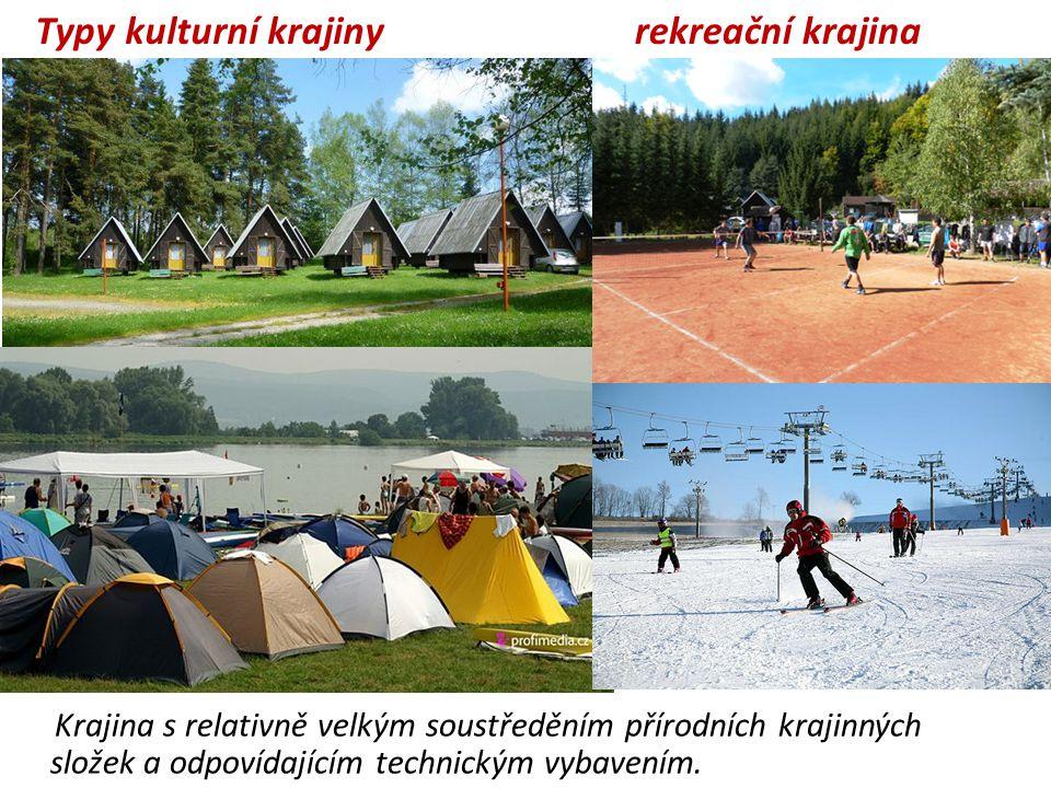 Typy kulturní krajiny rekreační krajina