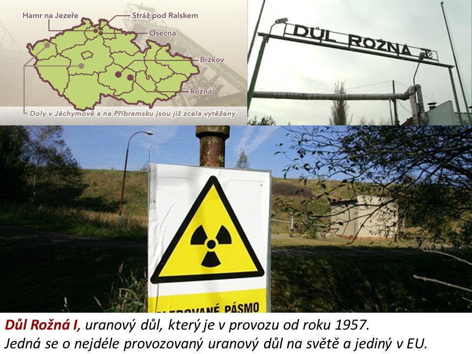 Důl Rožná I, uranový důl, který je v provozu od roku 1957