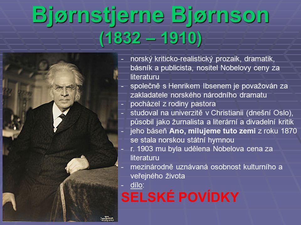 Bjørnstjerne Bjørnson (1832 – 1910)