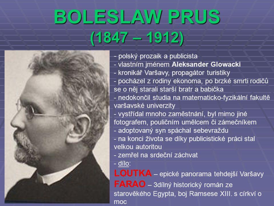 BOLESLAW PRUS (1847 – 1912) LOUTKA – epické panorama tehdejší Varšavy