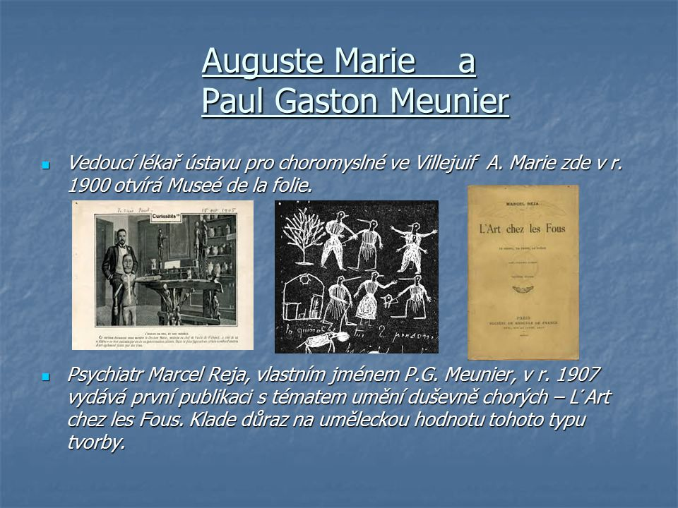 Auguste Marie a Paul Gaston Meunier