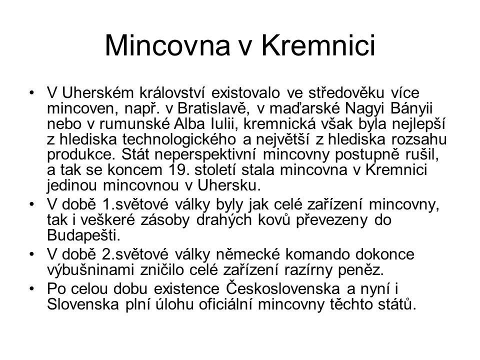 Mincovna v Kremnici