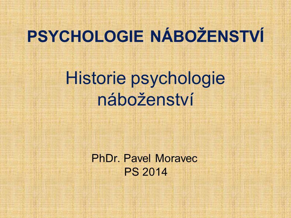 Psychologie náboženství Historie psychologie náboženství