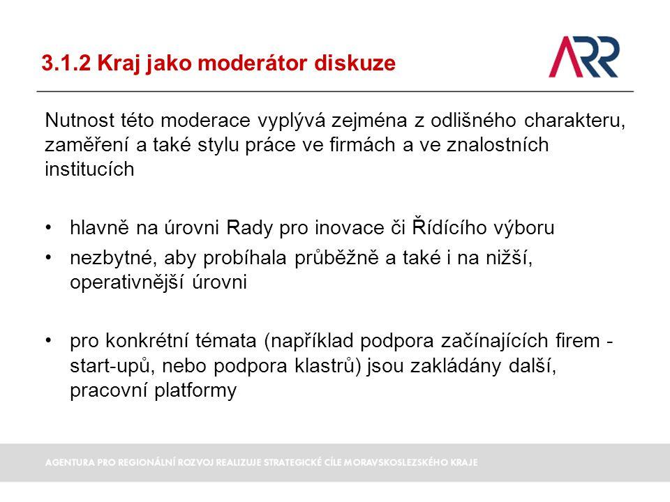 3.1.2 Kraj jako moderátor diskuze