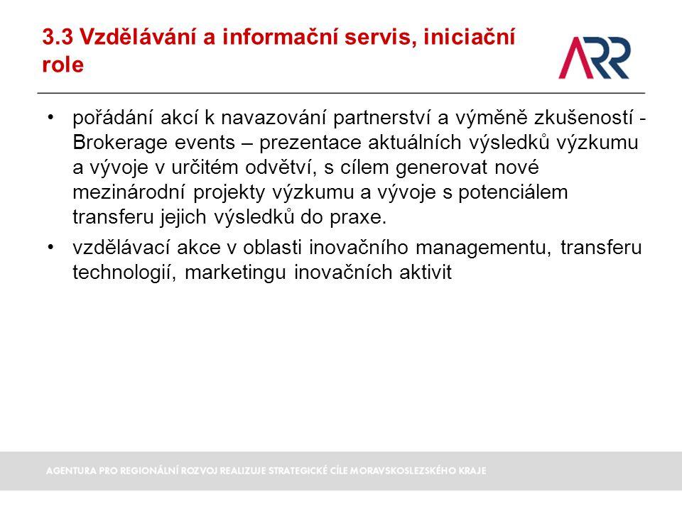 3.3 Vzdělávání a informační servis, iniciační role