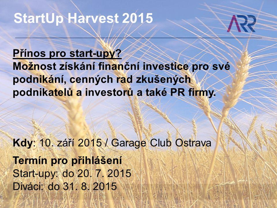 StartUp Harvest 2015 Přínos pro start-upy