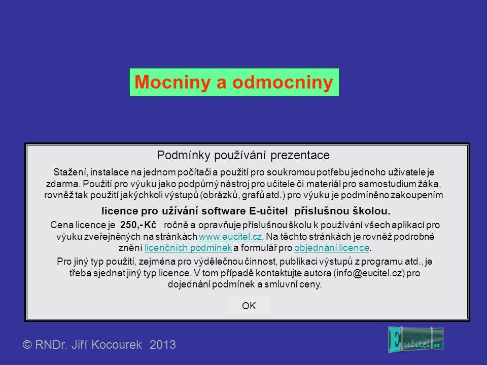Mocniny a odmocniny Podmínky používání prezentace