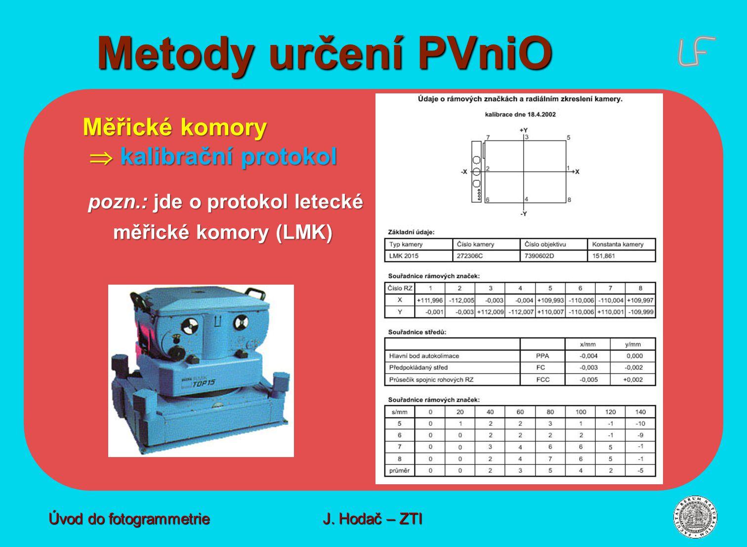 Metody určení PVniO Měřické komory  kalibrační protokol