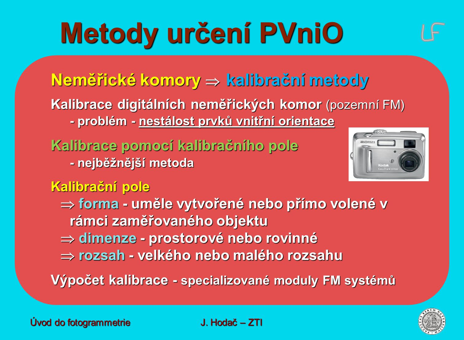 Metody určení PVniO Neměřické komory  kalibrační metody