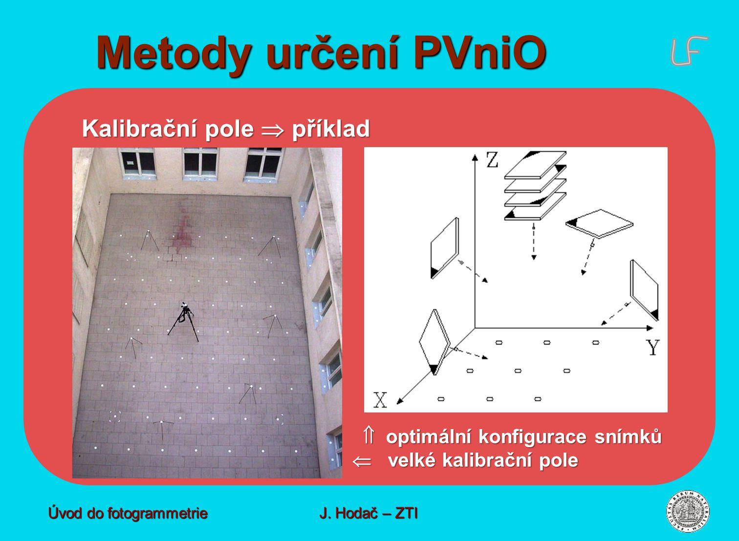 Metody určení PVniO Kalibrační pole  příklad