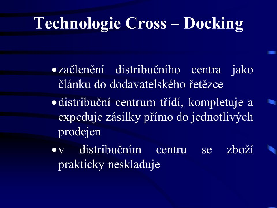 Technologie Cross – Docking