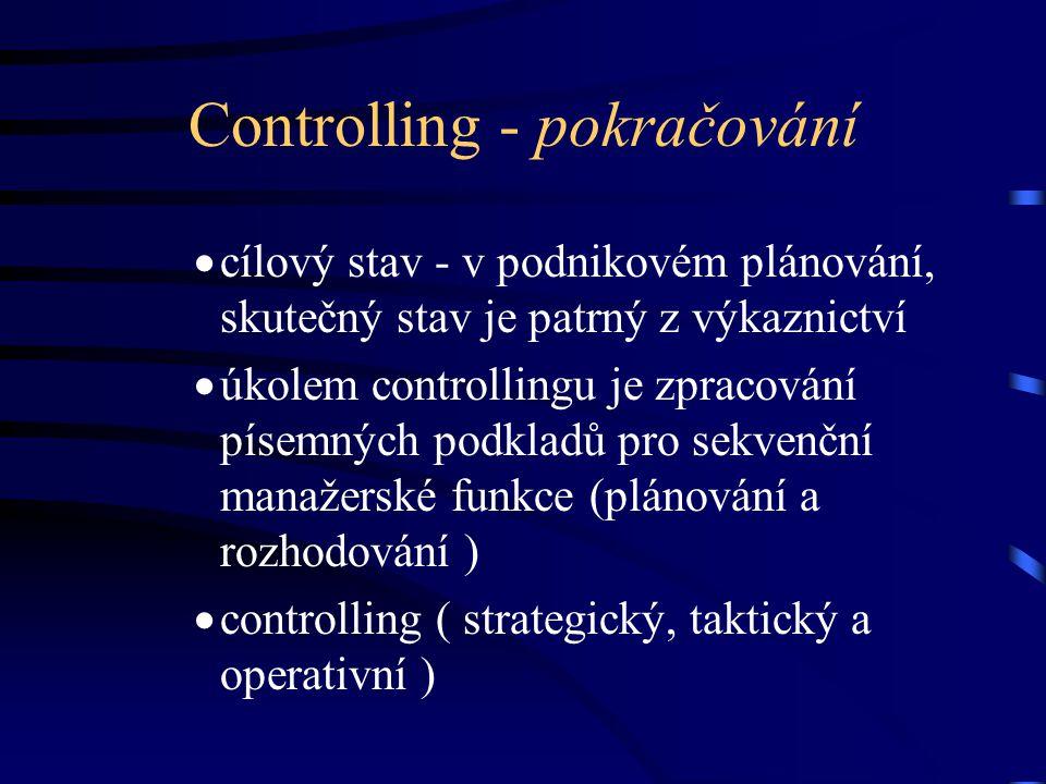 Controlling - pokračování
