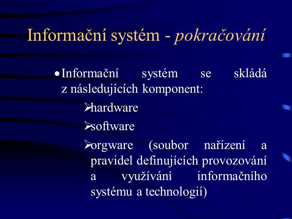 Informační systém - pokračování