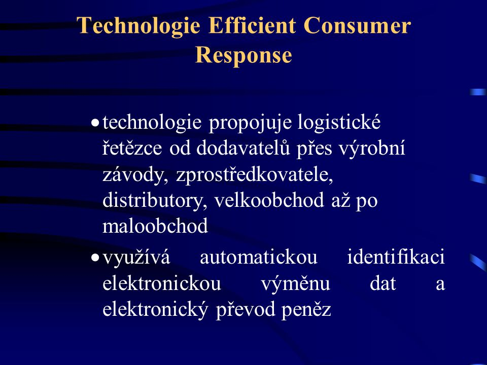 Technologie Efficient Consumer Response