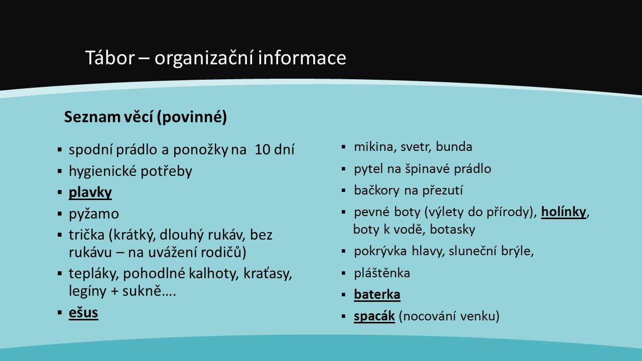 Tábor – organizační informace