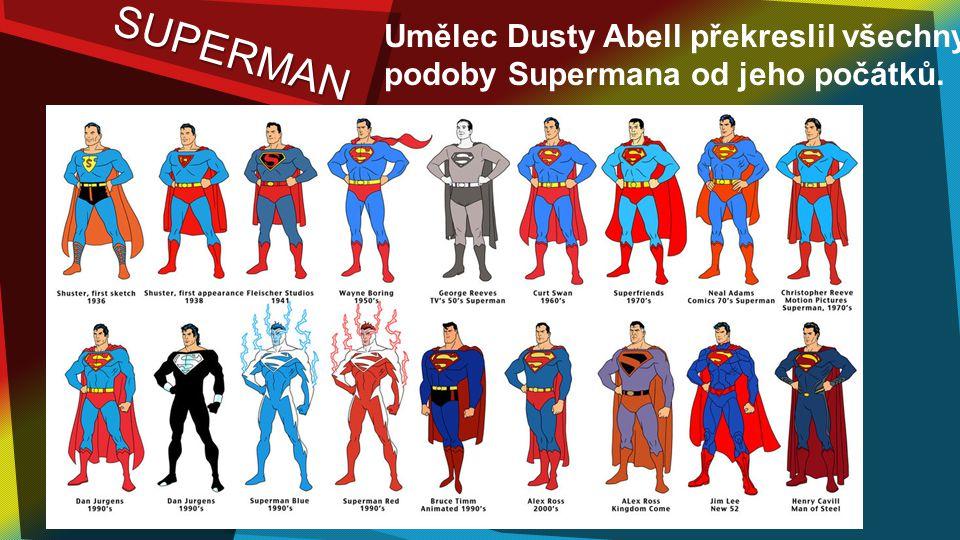 Umělec Dusty Abell překreslil všechny podoby Supermana od jeho počátků.