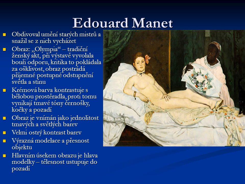 Edouard Manet Obdivoval umění starých mistrů a snažil se z nich vycházet.