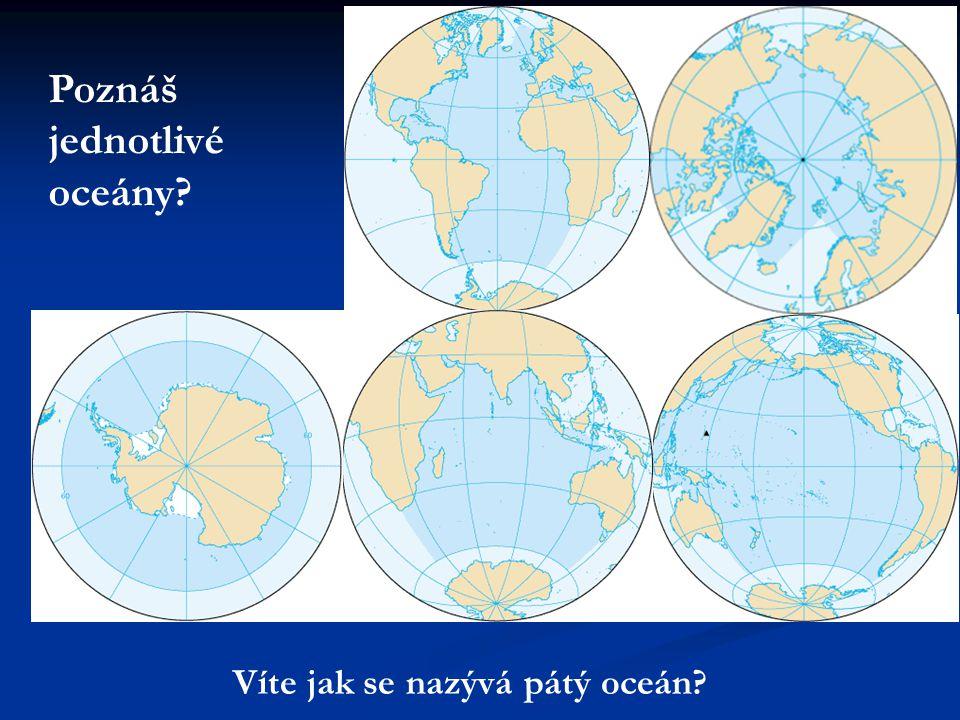 Poznáš jednotlivé oceány