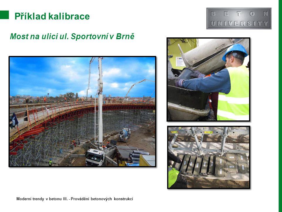 Příklad kalibrace Most na ulici ul. Sportovní v Brně