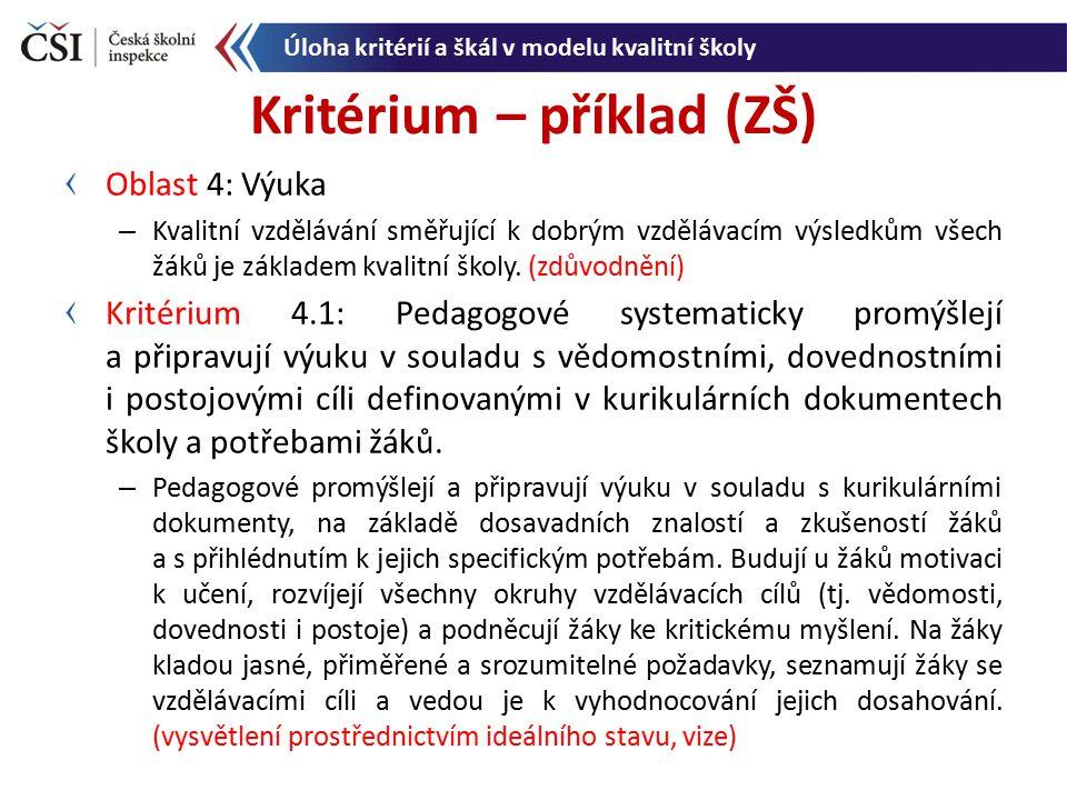 Kritérium – příklad (ZŠ)