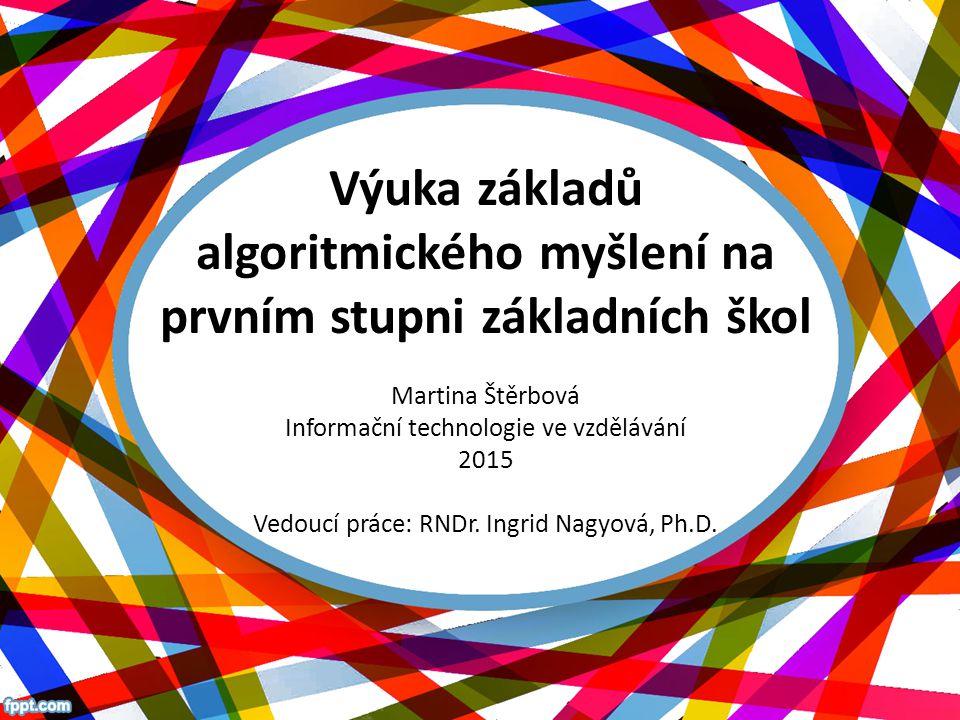 Výuka základů algoritmického myšlení na prvním stupni základních škol