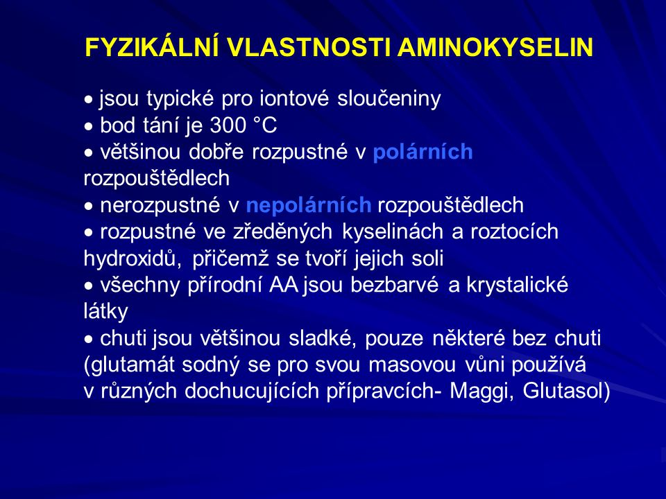 FYZIKÁLNÍ VLASTNOSTI AMINOKYSELIN