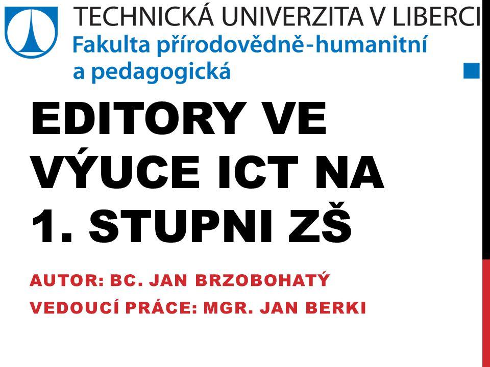 Editory ve výuce ICT na 1. stupni ZŠ