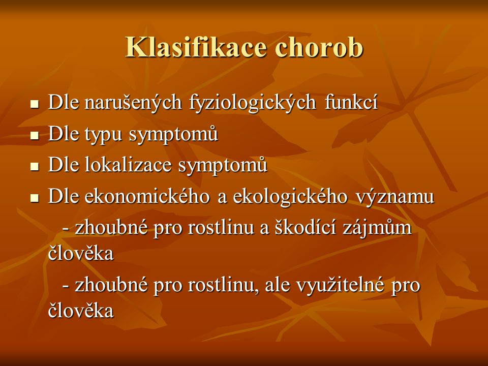Klasifikace chorob Dle narušených fyziologických funkcí