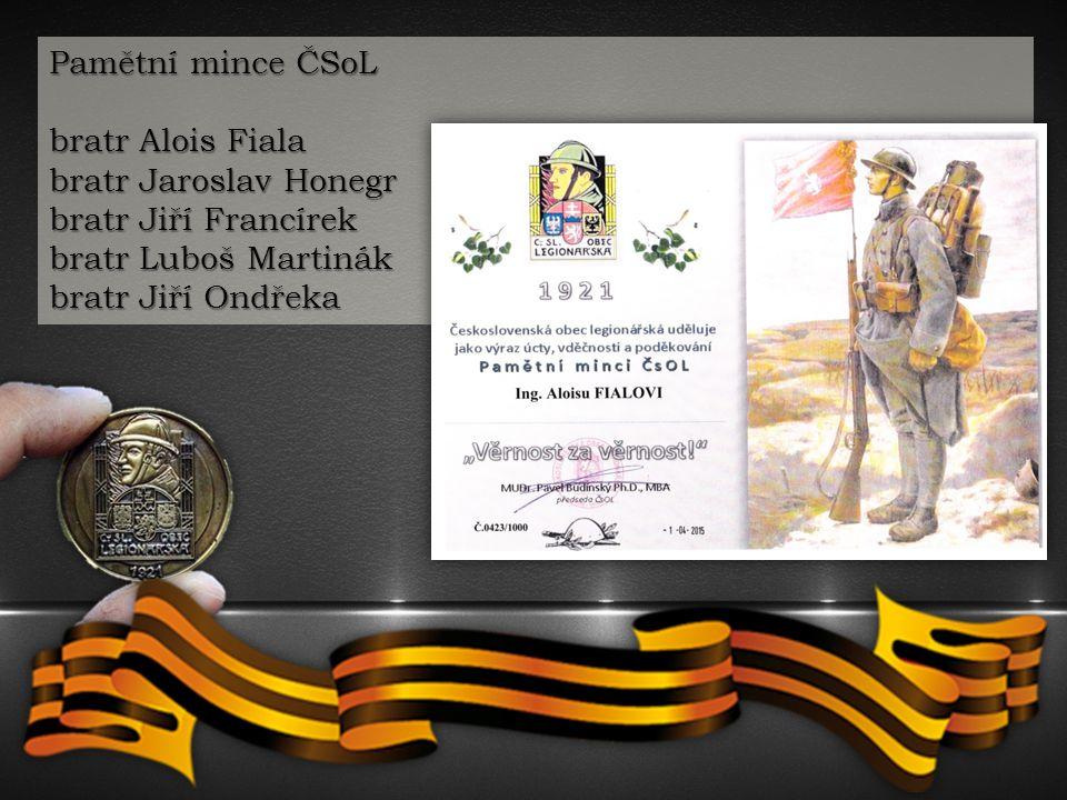 Pamětní mince ČSoL bratr Alois Fiala. bratr Jaroslav Honegr. bratr Jiří Francírek. bratr Luboš Martinák.