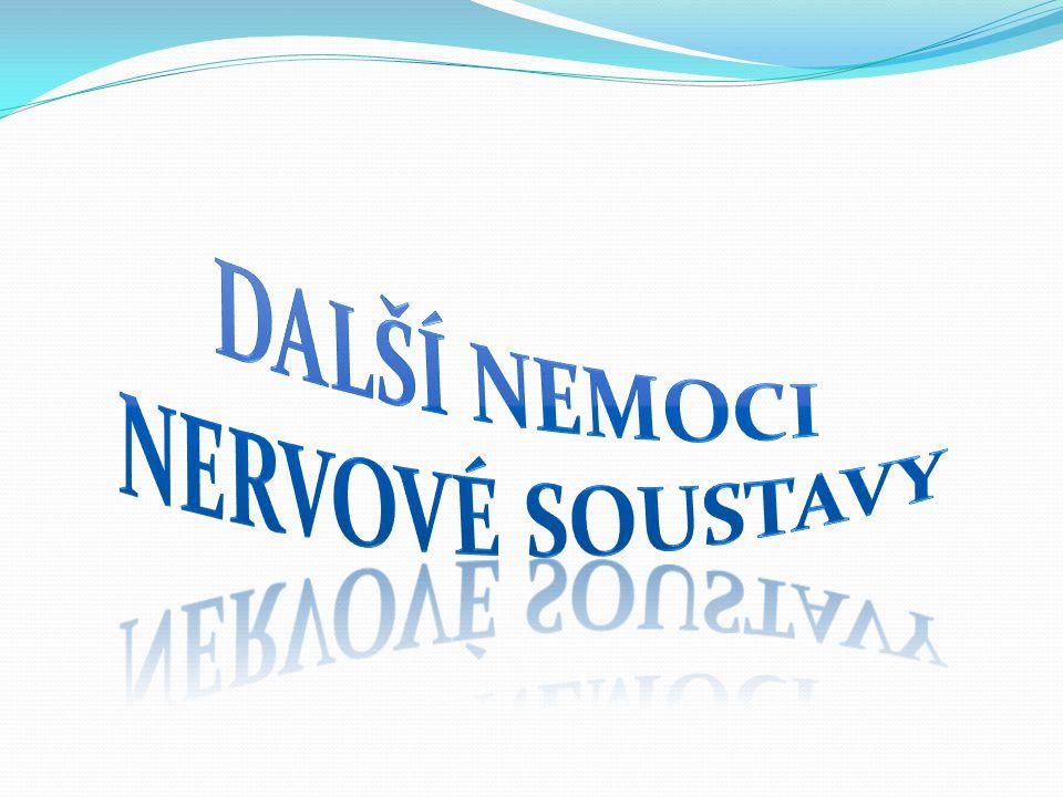 Další nemoci nervové soustavy