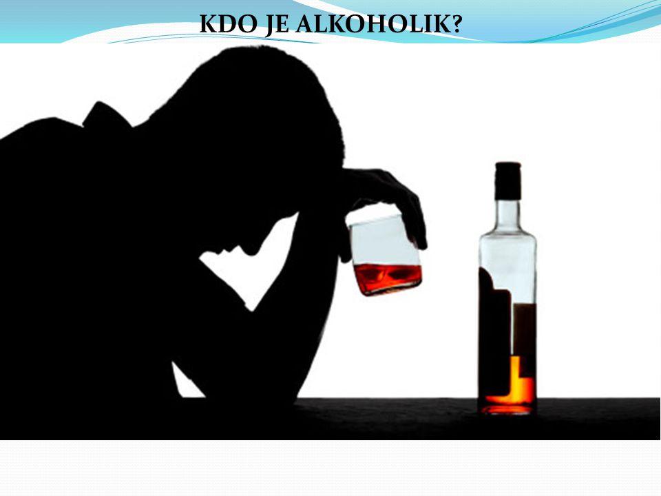 KDO JE ALKOHOLIK tajné pití trvalé myšlenky na alkohol