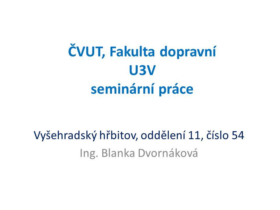 ČVUT, Fakulta dopravní U3V seminární práce