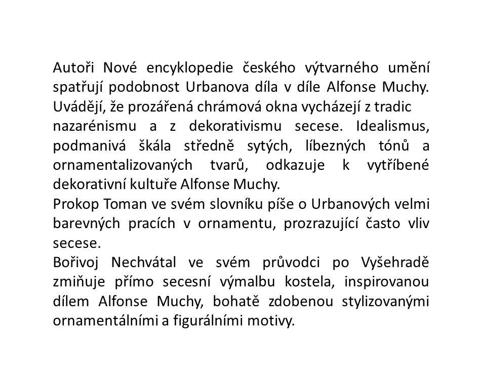 Autoři Nové encyklopedie českého výtvarného umění spatřují podobnost Urbanova díla v díle Alfonse Muchy. Uvádějí, že prozářená chrámová okna vycházejí z tradic