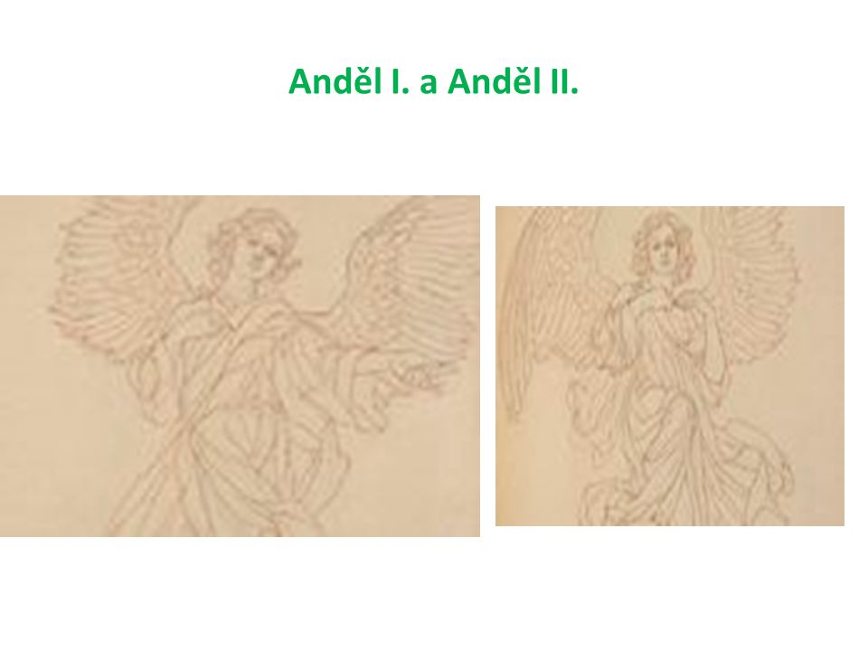 Anděl I. a Anděl II.