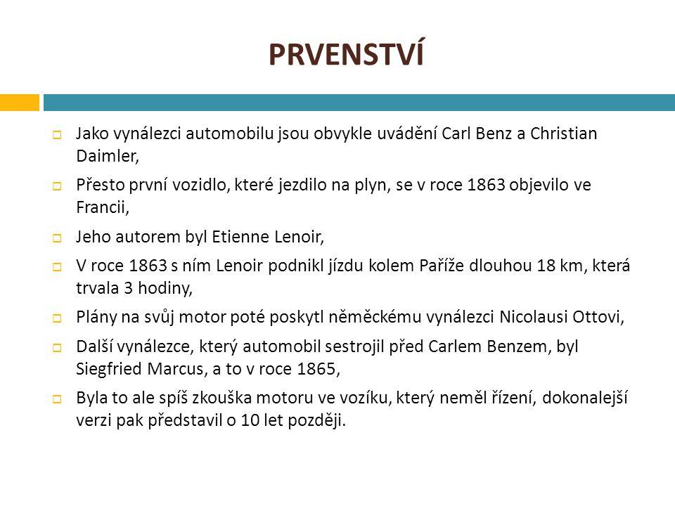 prvenství Jako vynálezci automobilu jsou obvykle uvádění Carl Benz a Christian Daimler,