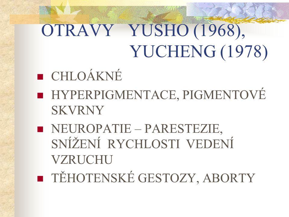 OTRAVY YUSHO (1968), YUCHENG (1978)