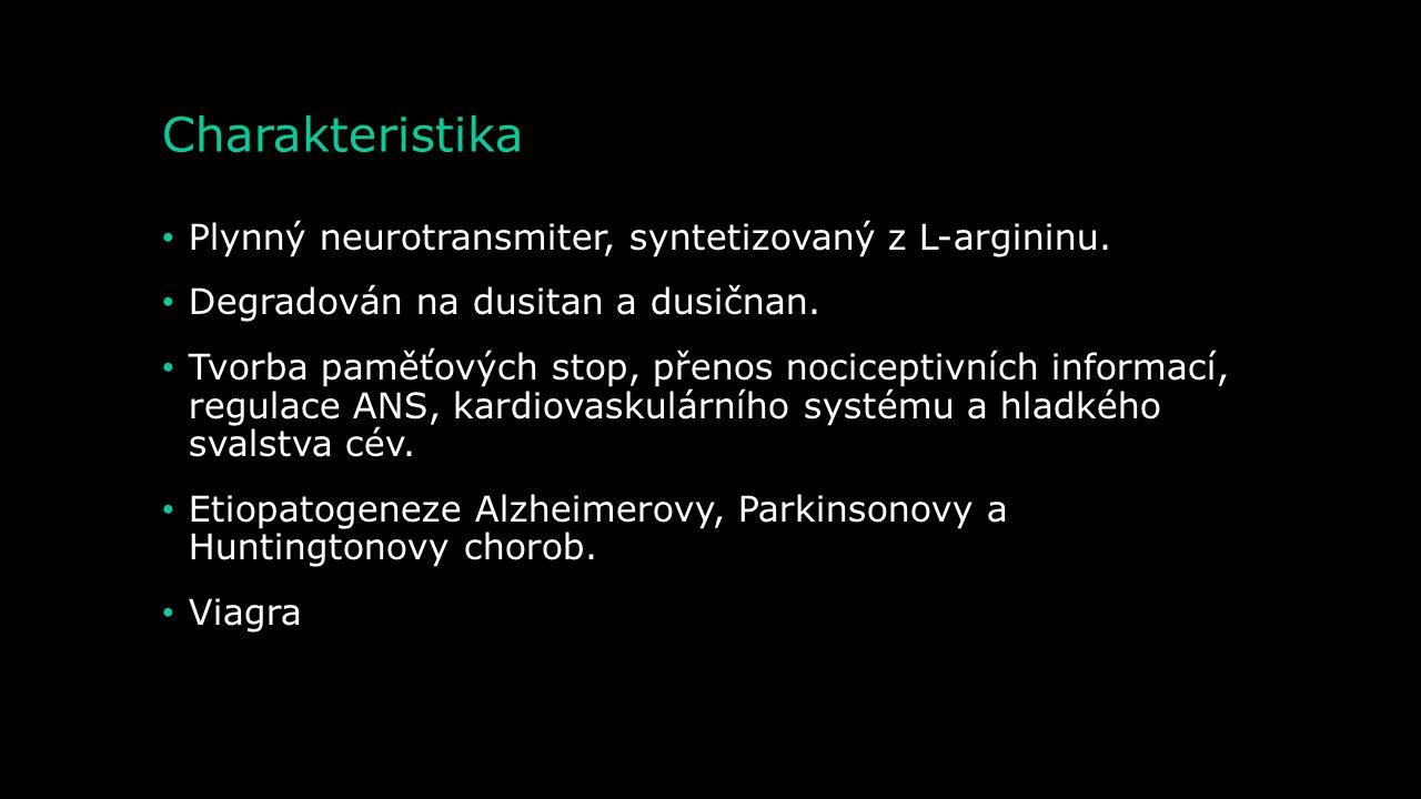 Charakteristika Plynný neurotransmiter, syntetizovaný z L-argininu.