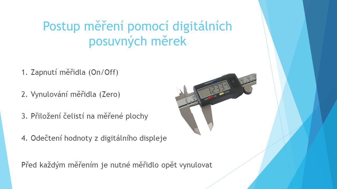 Postup měření pomocí digitálních posuvných měrek