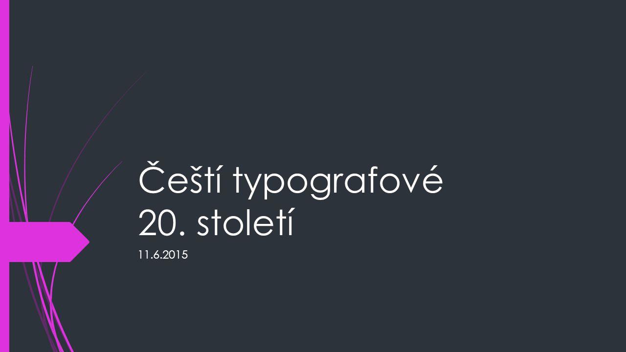 Čeští typografové 20. století