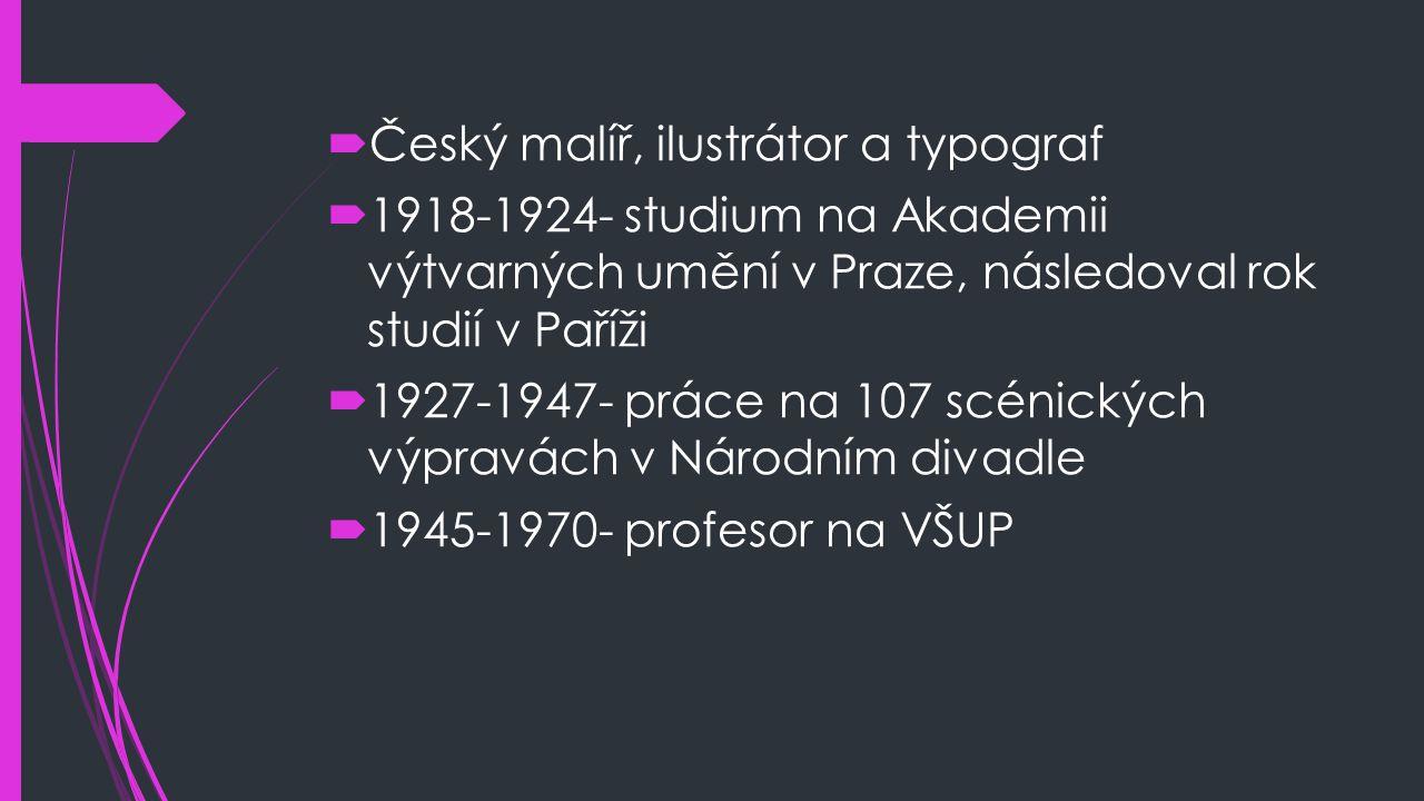Český malíř, ilustrátor a typograf
