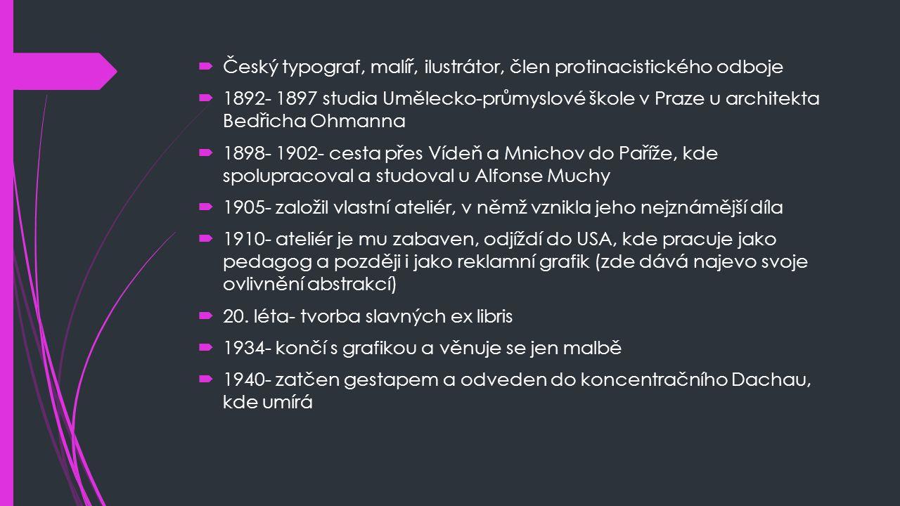 Český typograf, malíř, ilustrátor, člen protinacistického odboje