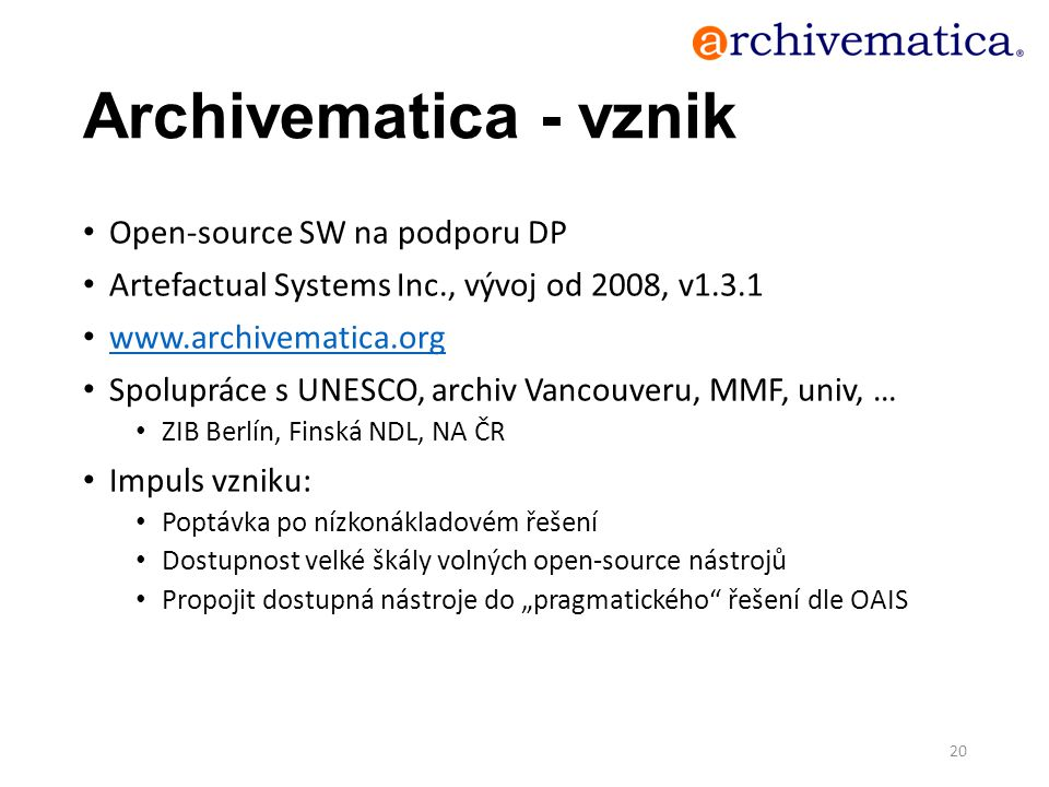 Archivematica - vznik Open-source SW na podporu DP