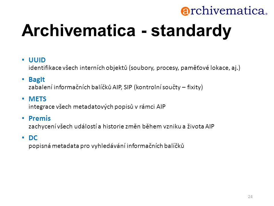 Archivematica - standardy