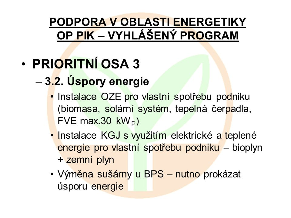 PODPORA V OBLASTI ENERGETIKY OP PIK – VYHLÁŠENÝ PROGRAM