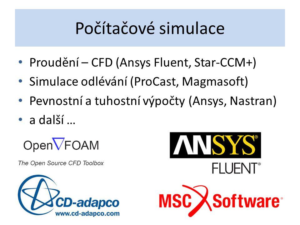 Počítačové simulace Proudění – CFD (Ansys Fluent, Star-CCM+)