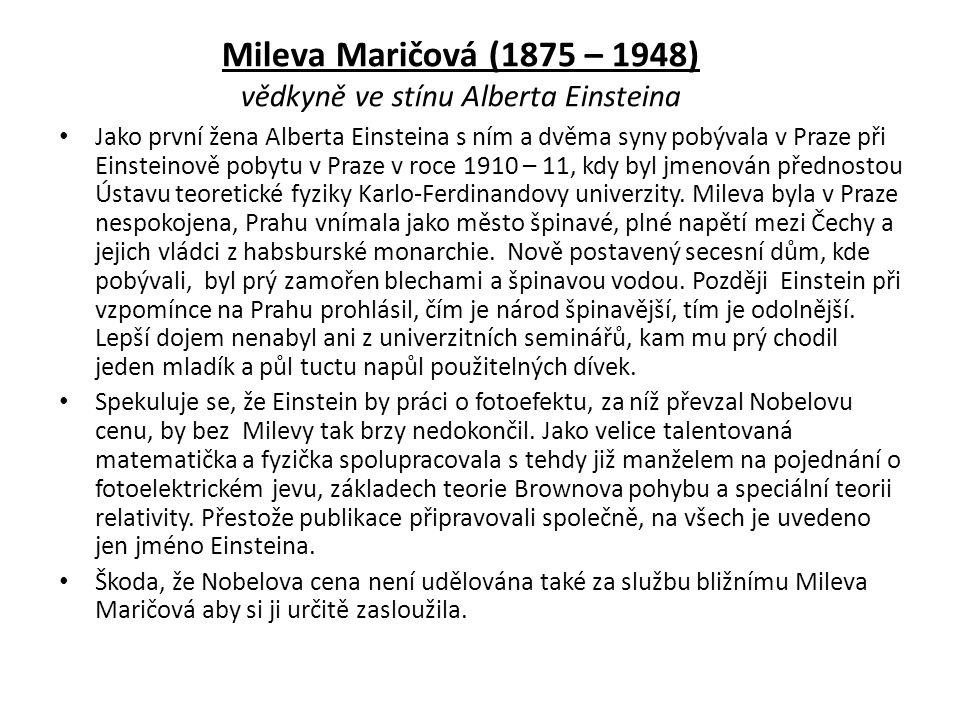 Mileva Maričová (1875 – 1948) vědkyně ve stínu Alberta Einsteina