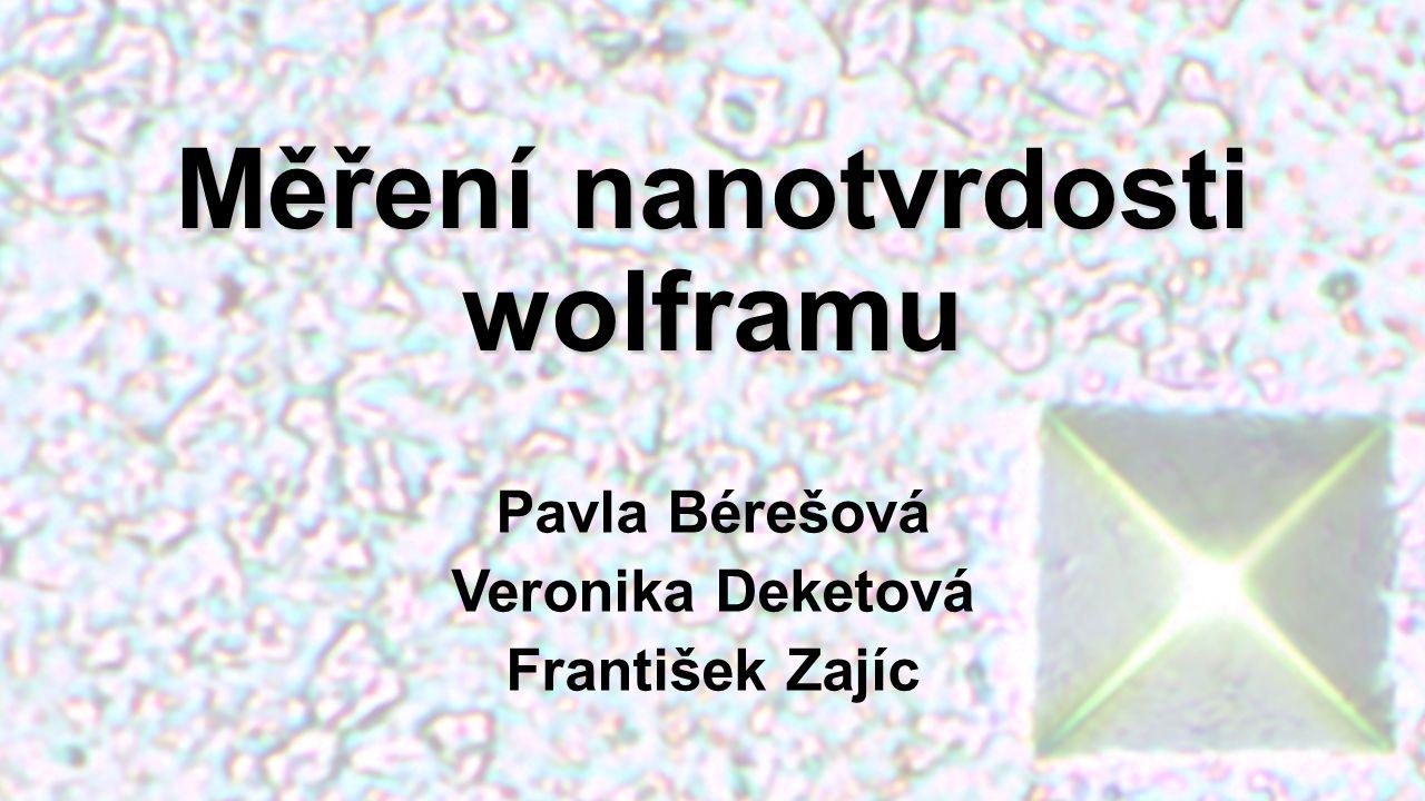 Měření nanotvrdosti wolframu
