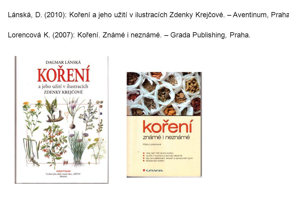 Lánská, D. (2010): Koření a jeho užití v ilustracích Zdenky Krejčové